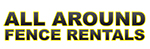 All Around Fence Rentals logo