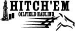 Hitch'Em Oilfield Hauling logo